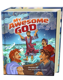 My Awesome God Bible Storybook